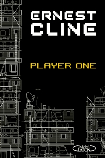 Ernest Cline - Player One